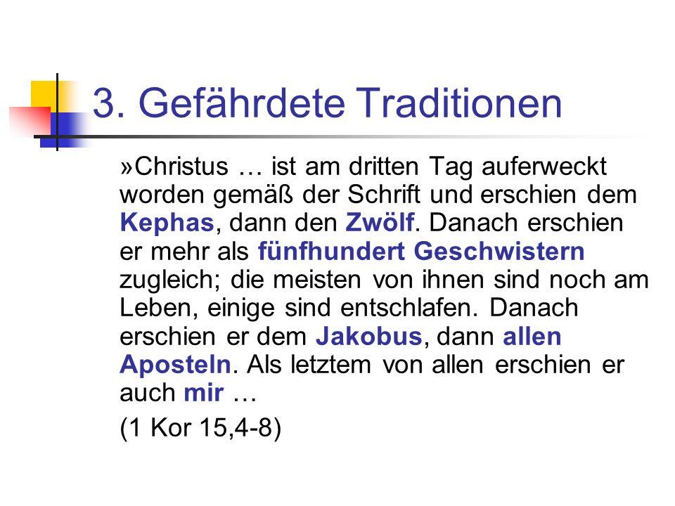 »Christus … ist am dritten Tag auferweckt worden gemäß der Schrift und erschien dem Kephas, dann den Zwölf.