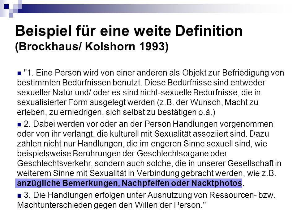 Beispiel für eine weite Definition (Brockhaus/ Kolshorn 1993) 1.