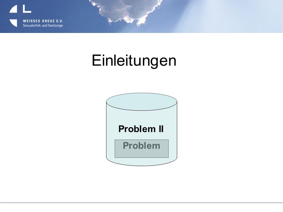 Einleitungen Problem Problem II