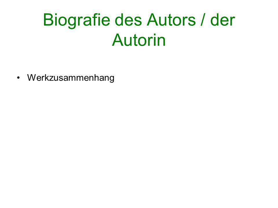 Biografie des Autors / der Autorin Werkzusammenhang