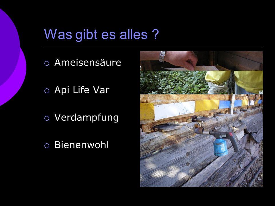 Was gibt es alles ? Ameisensäure Api Life Var Verdampfung Bienenwohl