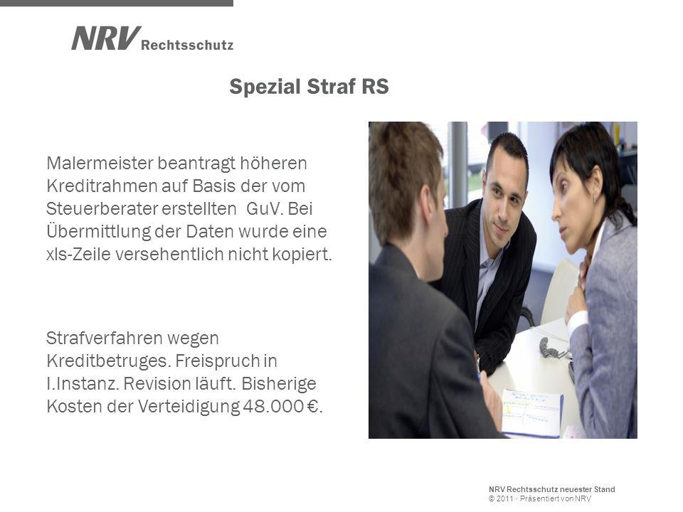 NRV Rechtsschutz neuester Stand © 2011 · Präsentiert von NRV Spezial Straf RS Malermeister beantragt höheren Kreditrahmen auf Basis der vom Steuerbera