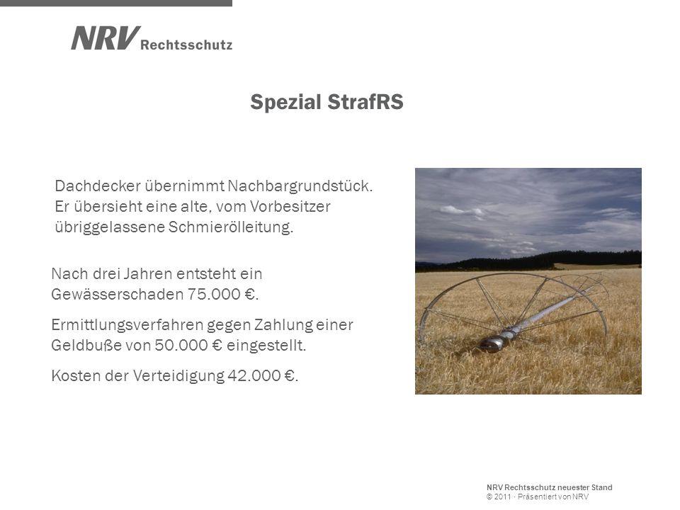 NRV Rechtsschutz neuester Stand © 2011 · Präsentiert von NRV Dachdecker übernimmt Nachbargrundstück. Er übersieht eine alte, vom Vorbesitzer übriggela