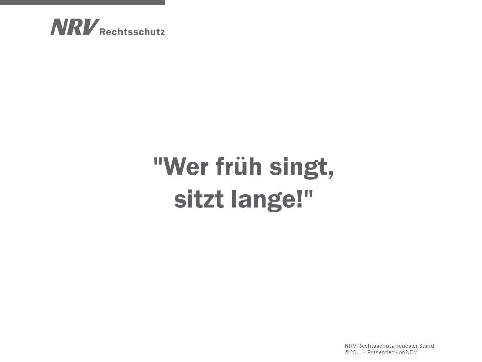 NRV Rechtsschutz neuester Stand © 2011 · Präsentiert von NRV