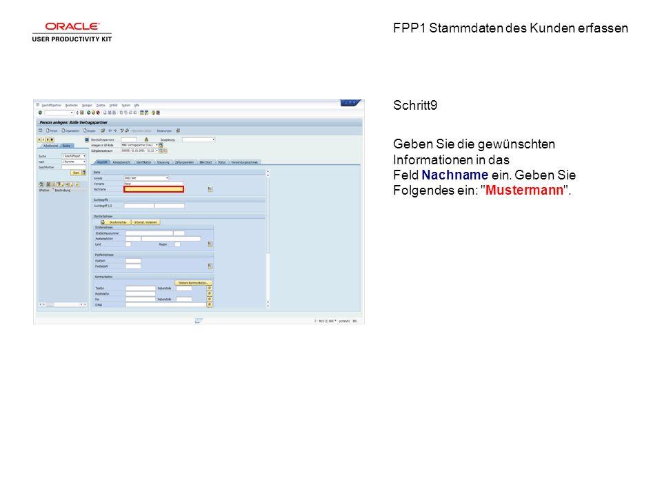 FPP1 Stammdaten des Kunden erfassen Schritt9 Geben Sie die gewünschten Informationen in das Feld Nachname ein.