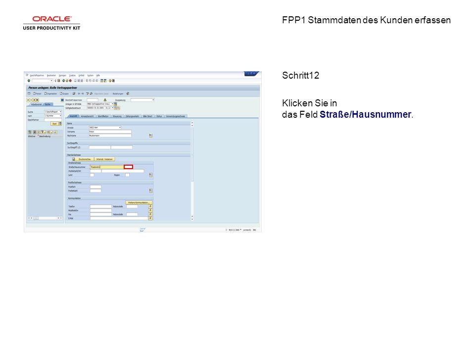 FPP1 Stammdaten des Kunden erfassen Schritt12 Klicken Sie in das Feld Straße/Hausnummer.