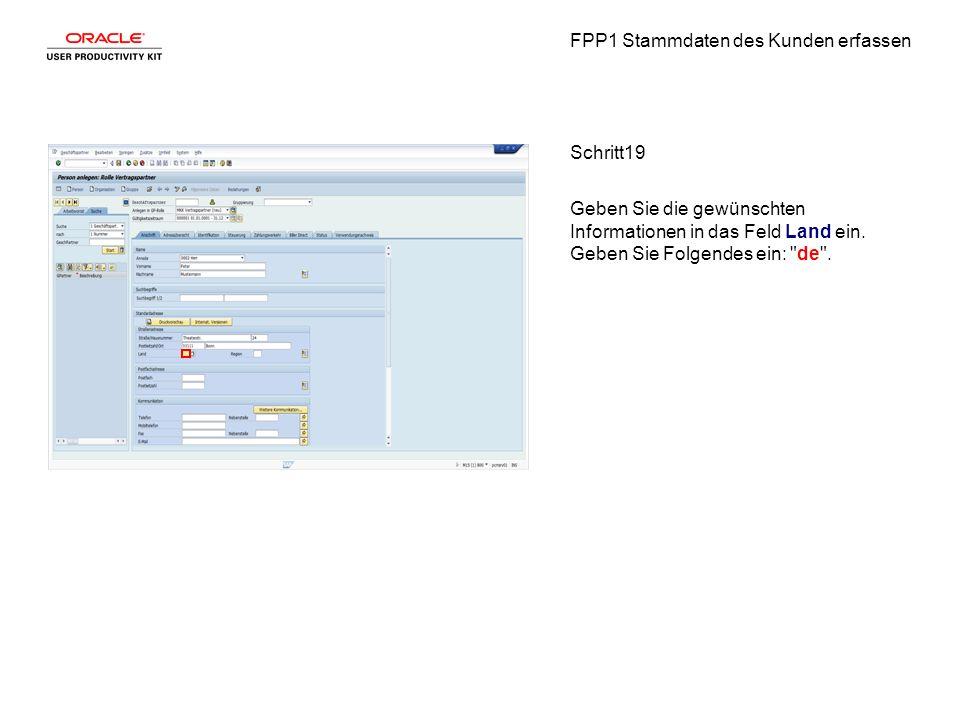 FPP1 Stammdaten des Kunden erfassen Schritt19 Geben Sie die gewünschten Informationen in das Feld Land ein.
