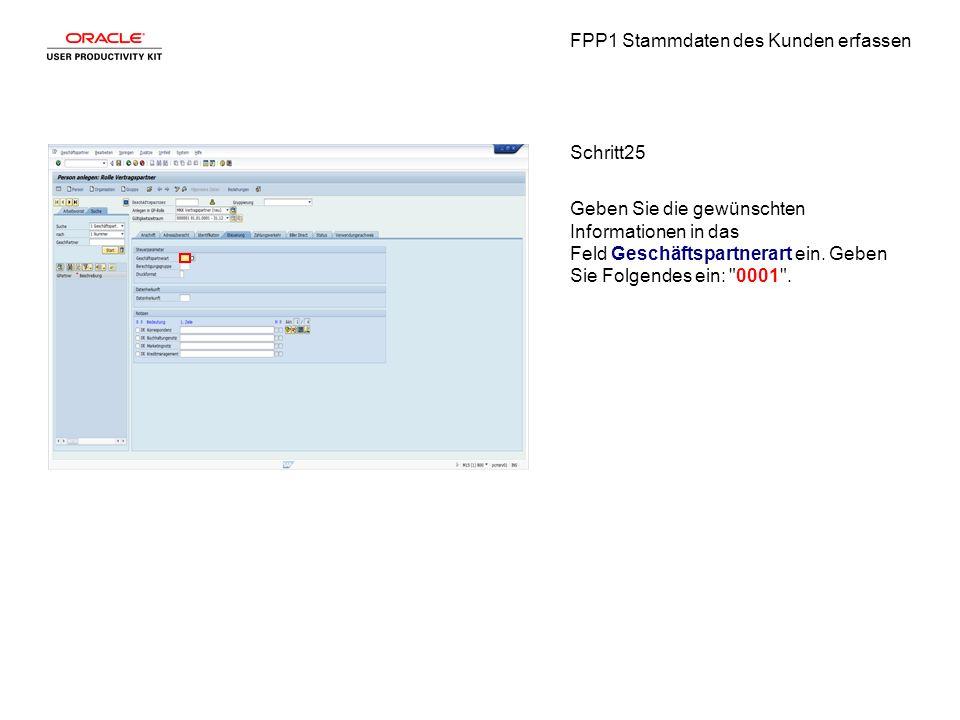 FPP1 Stammdaten des Kunden erfassen Schritt25 Geben Sie die gewünschten Informationen in das Feld Geschäftspartnerart ein.