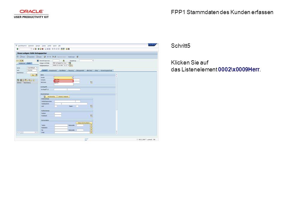 FPP1 Stammdaten des Kunden erfassen Schritt5 Klicken Sie auf das Listenelement 0002\x0009Herr.