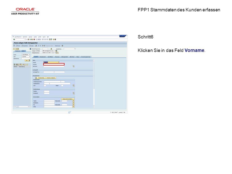 FPP1 Stammdaten des Kunden erfassen Schritt6 Klicken Sie in das Feld Vorname.