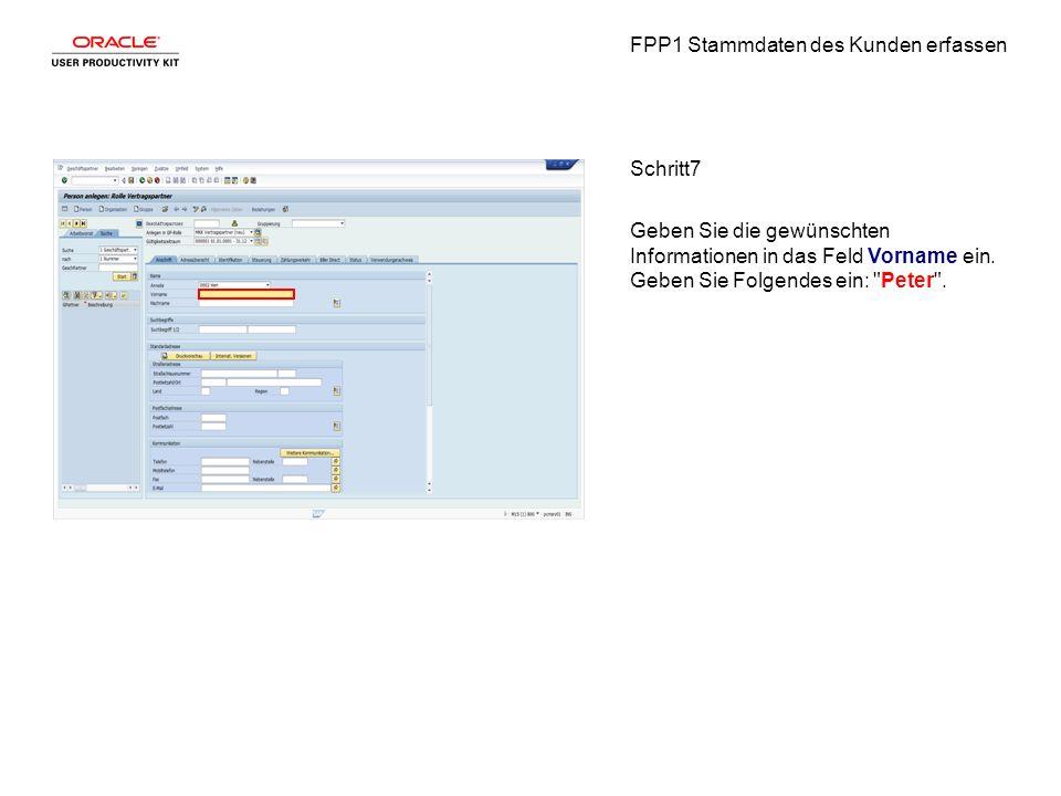 FPP1 Stammdaten des Kunden erfassen Schritt8 Klicken Sie in das Feld Nachname.