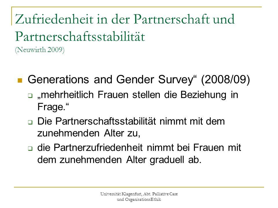 Universität Klagenfurt, Abt. Palliative Care und OrganisationsEthik Zufriedenheit in der Partnerschaft und Partnerschaftsstabilität (Neuwirth 2009) Ge
