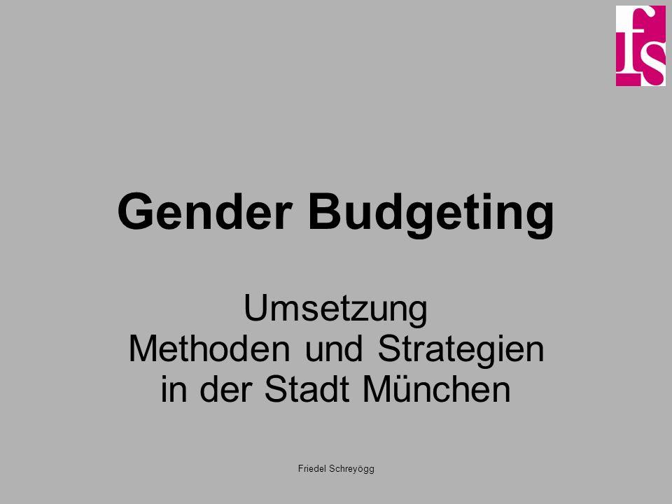 Friedel Schreyögg Gender Budgeting Umsetzung Methoden und Strategien in der Stadt München