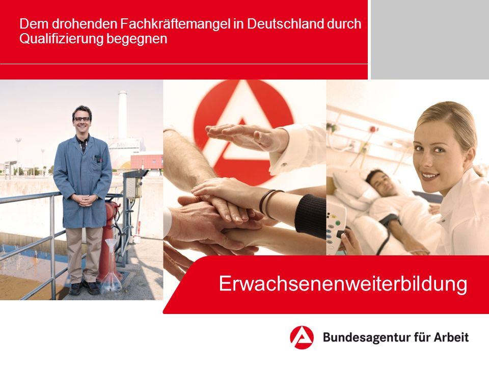Erwachsenenweiterbildung Dem drohenden Fachkräftemangel in Deutschland durch Qualifizierung begegnen