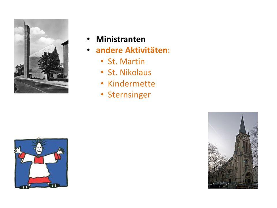 andere Aktivitäten: St. Martin St. Nikolaus Kindermette Sternsinger