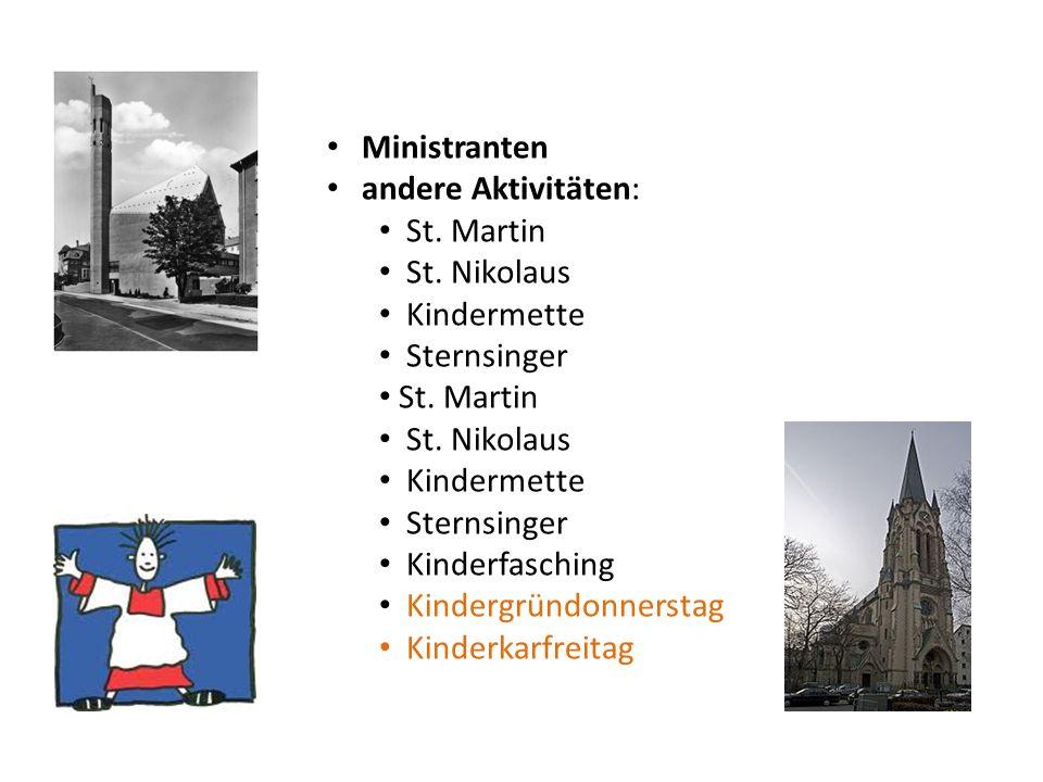 Ministranten andere Aktivitäten: St. Martin St. Nikolaus Kindermette Sternsinger St.