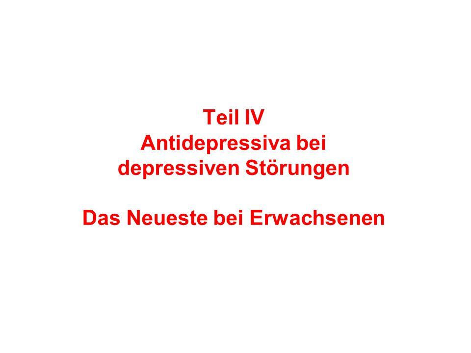Teil IV Antidepressiva bei depressiven Störungen Das Neueste bei Erwachsenen
