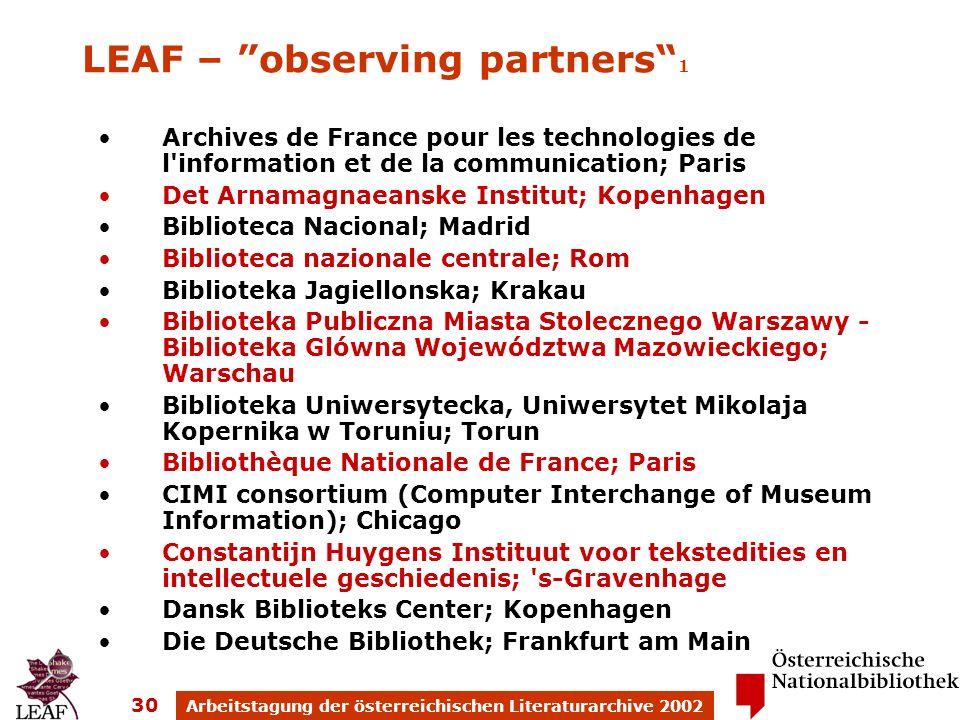 Arbeitstagung der österreichischen Literaturarchive 2002 30 Archives de France pour les technologies de l'information et de la communication; Paris De