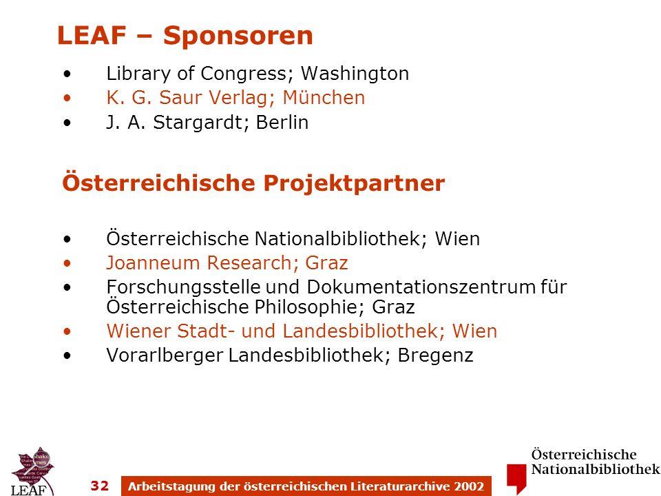 Arbeitstagung der österreichischen Literaturarchive 2002 32 Library of Congress; Washington K. G. Saur Verlag; München J. A. Stargardt; Berlin Österre