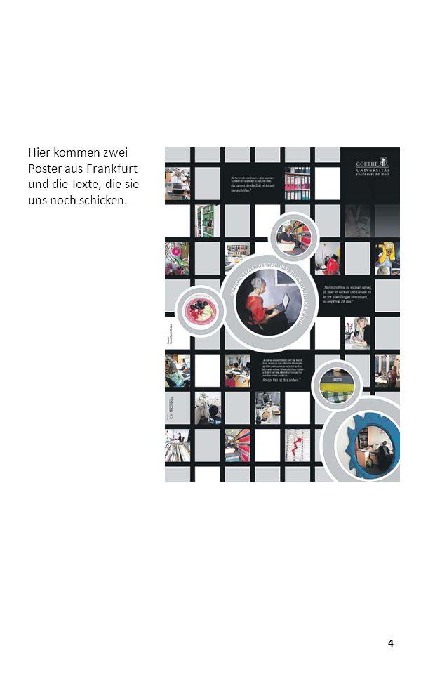 Hier kommen zwei Poster aus Frankfurt und die Texte, die sie uns noch schicken. 4