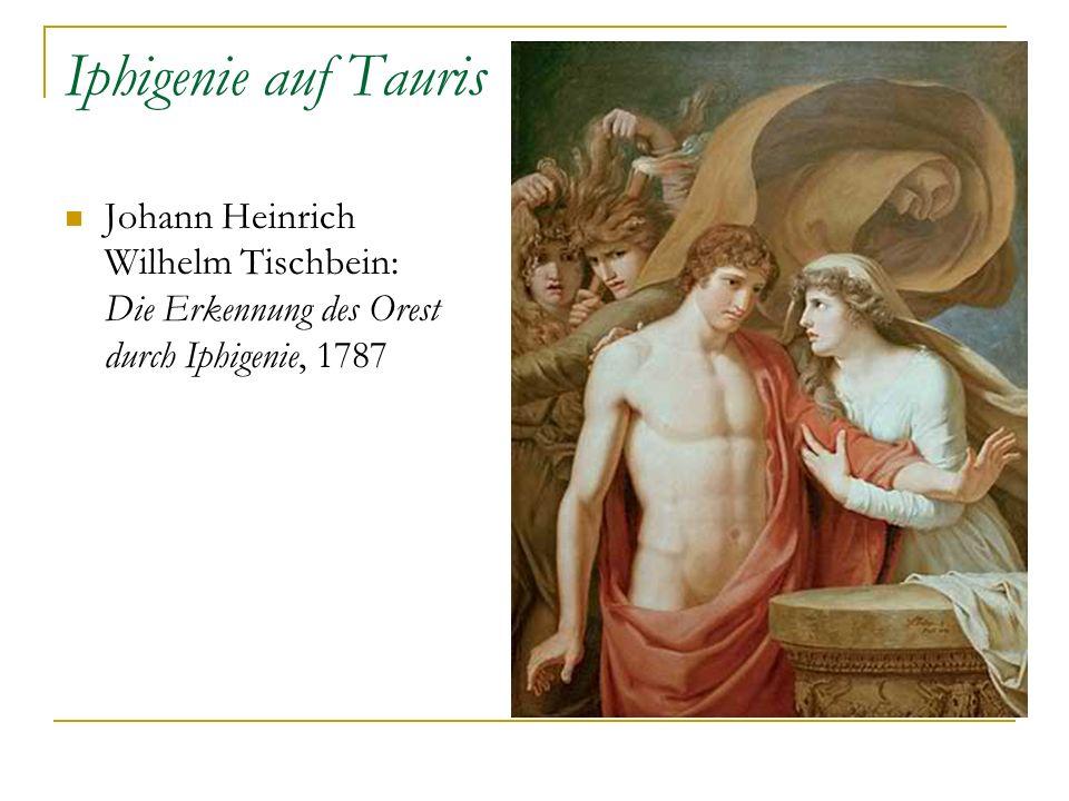 Iphigenie auf Tauris Johann Heinrich Wilhelm Tischbein: Die Erkennung des Orest durch Iphigenie, 1787