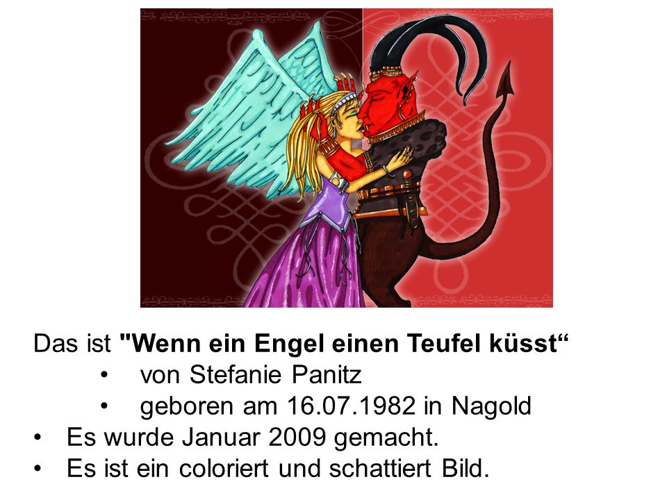 Motiv: Ein Engel und ein Teufel küssen sich.Rechts ist ein roter Teufel, links ist der Engel.