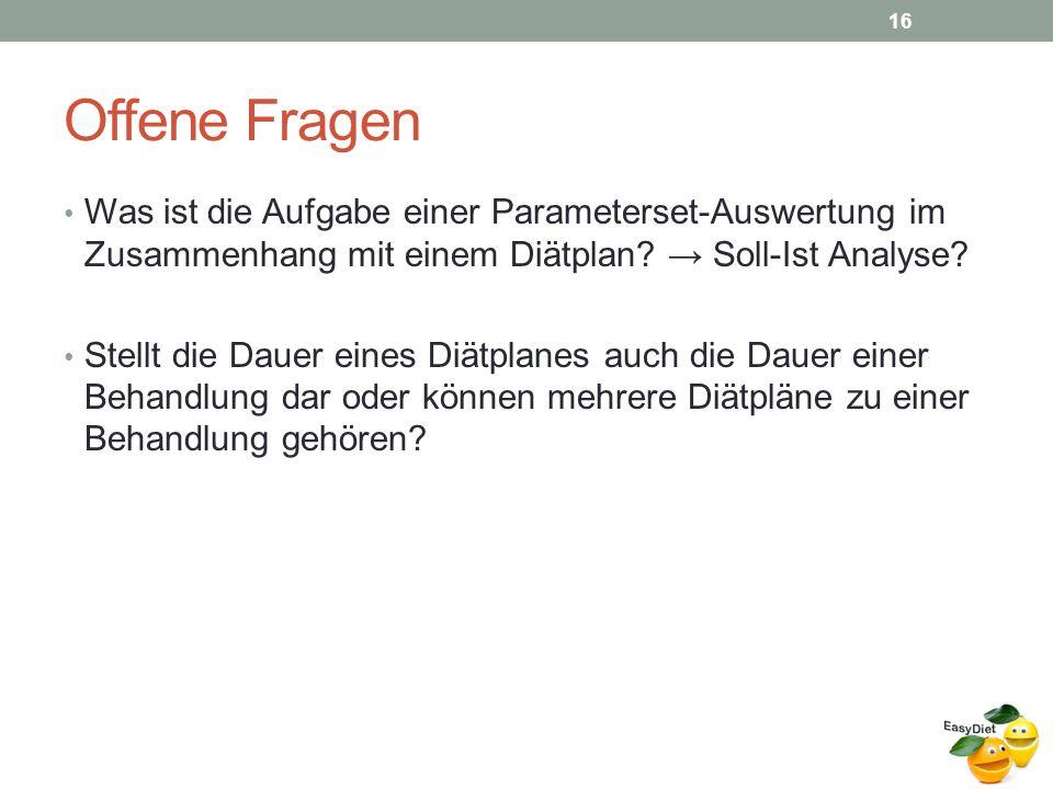 Offene Fragen Was ist die Aufgabe einer Parameterset-Auswertung im Zusammenhang mit einem Diätplan.