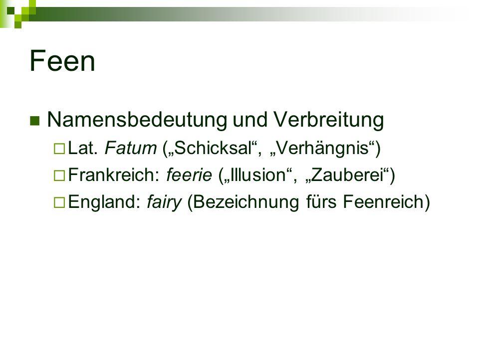Quellen Feen http://de.wikipedia.org/wiki/Fee http://www.feenreich.de/feen/wesen-03.html Zwerge http://de.wikipedia.org/wiki/Zwerg_(Mythologie) Gnome http://de.wikipedia.org/wiki/Gnom Meerjungfrauen http://de.wikipedia.org/wiki/Meerjungfrau