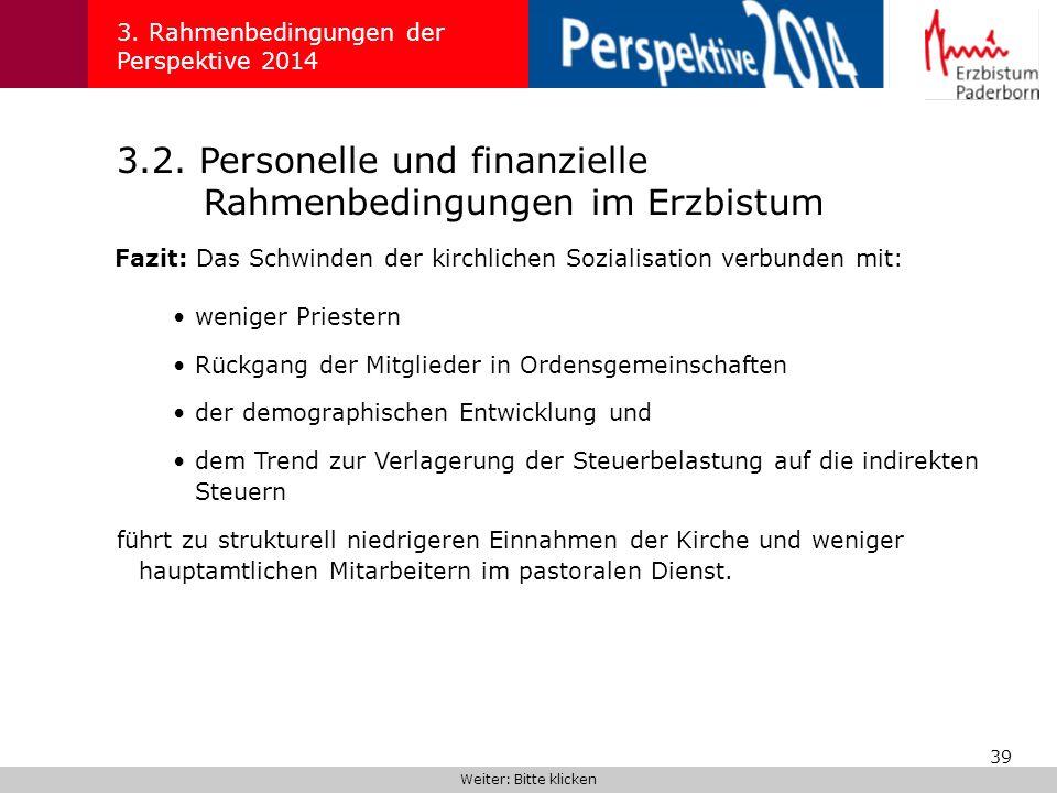 39 3.2.Personelle und finanzielle Rahmenbedingungen im Erzbistum 3.