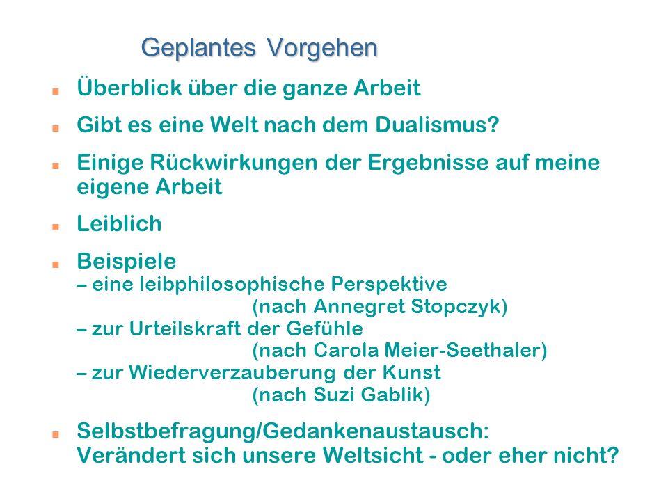 Weiblich? Leiblich? Wissenschaftlich? Gertrud Kamper Universität der Künste Fak. Erz.- u. Gesellsch.-wissenschaften Unser Welt- und Wissenschaftsverst