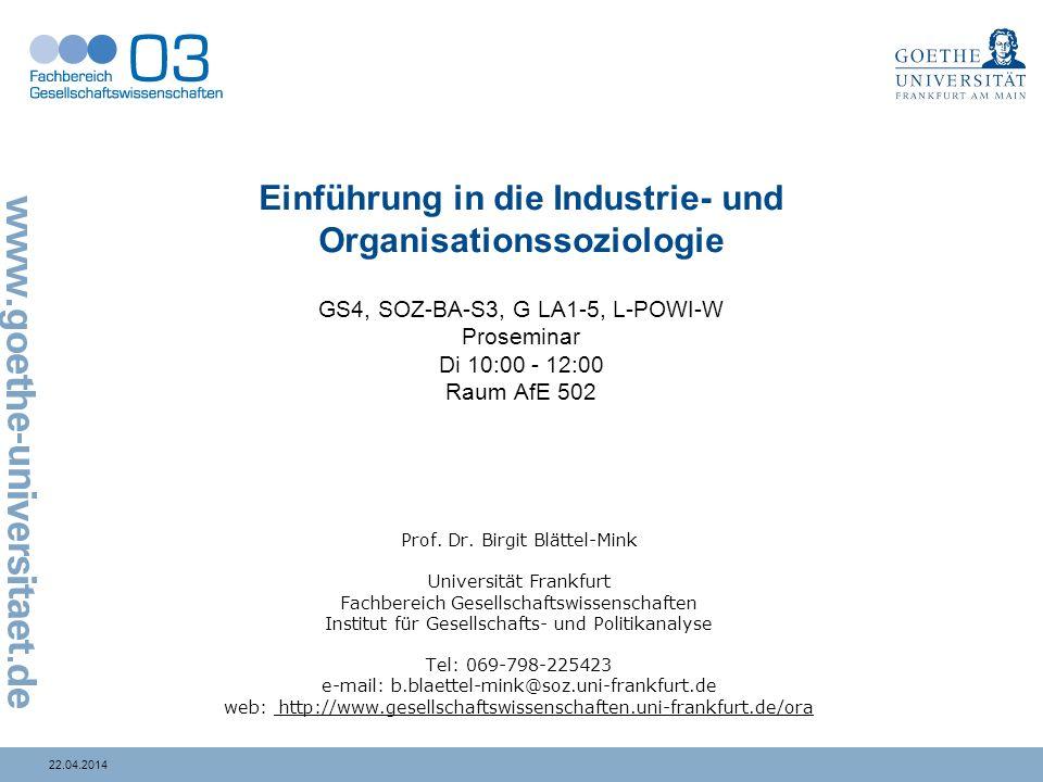 122.04.2014 25.01.11 Arbeit und Organisation und Geschlecht Lektüre Gottschall, Karin (1995): Geschlechterverhältnis und Arbeitsmarktsegregation.