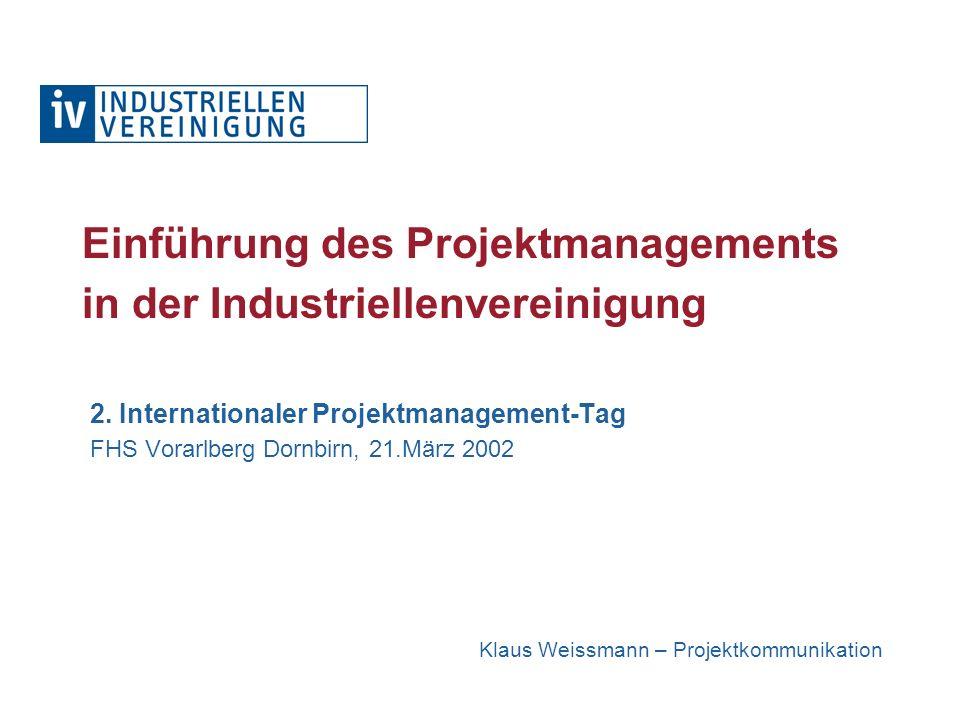 21.03.2002 Die Industriellenvereinigung Wer sind wir .