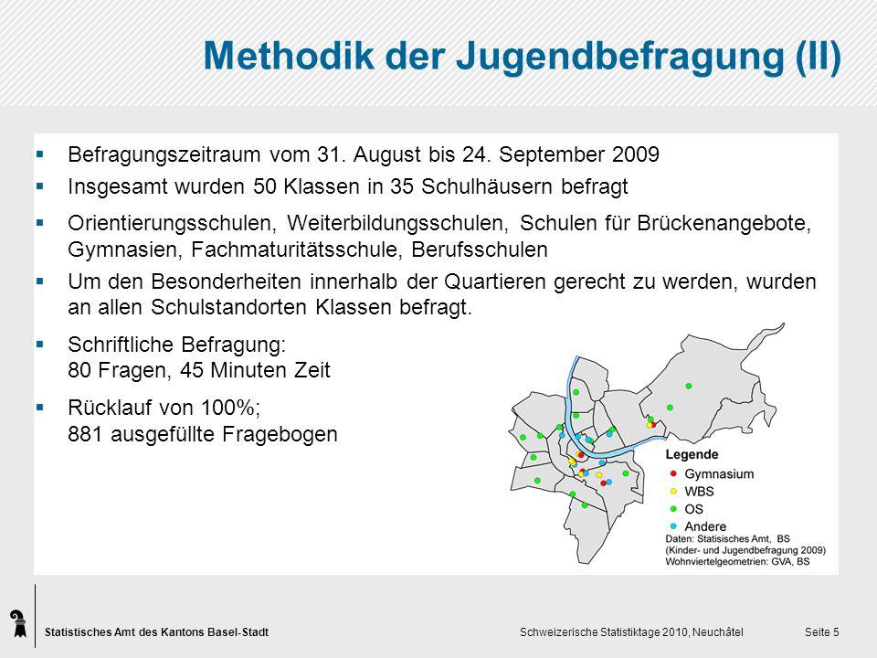Statistisches Amt des Kantons Basel-Stadt Schweizerische Statistiktage 2010, Neuchâtel Seite 16 Besten Dank für Ihre Aufmerksamkeit Bericht und Grundauswertung unter www.statistik-bs.ch