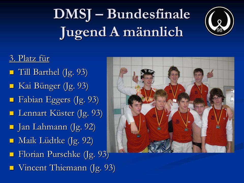 DMSJ – Bundesfinale Jugend A männlich 3. Platz für Till Barthel (Jg. 93) Till Barthel (Jg. 93) Kai Bünger (Jg. 93) Kai Bünger (Jg. 93) Fabian Eggers (