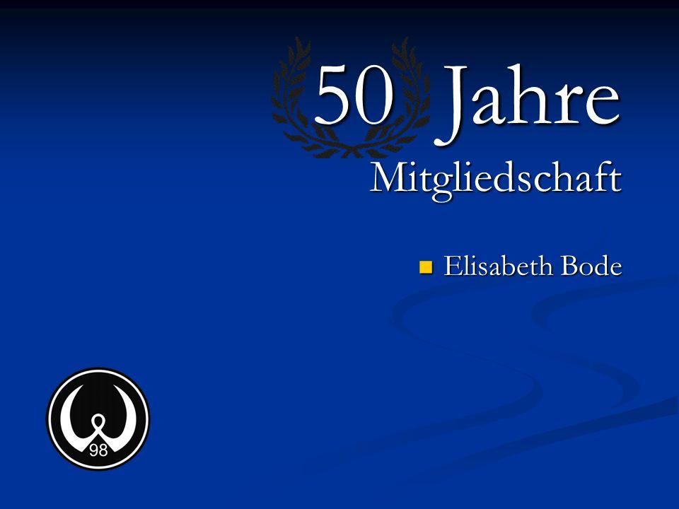 Elisabeth Bode 50 Jahre Mitgliedschaft