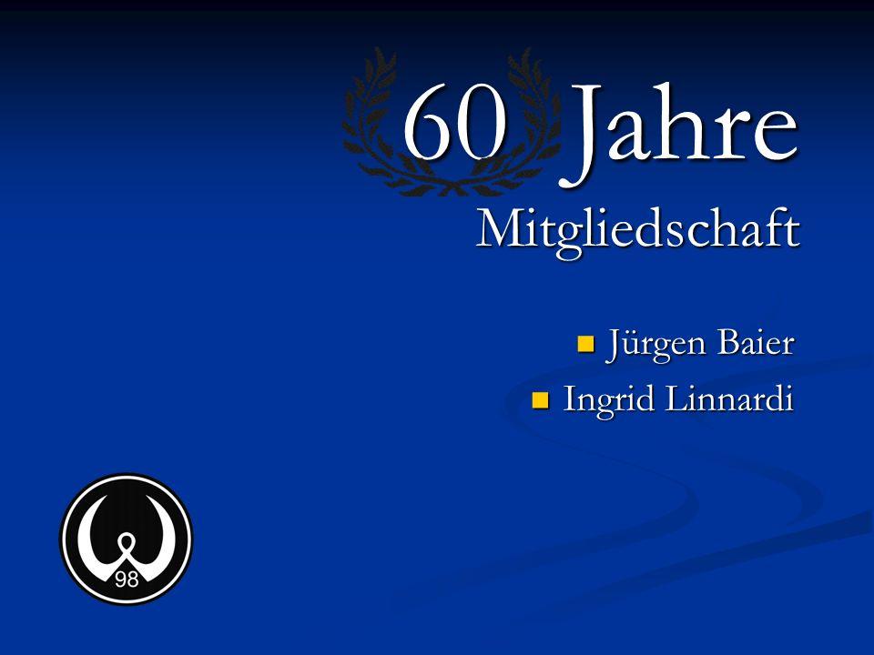 Jürgen Baier Ingrid Linnardi 60 Jahre Mitgliedschaft
