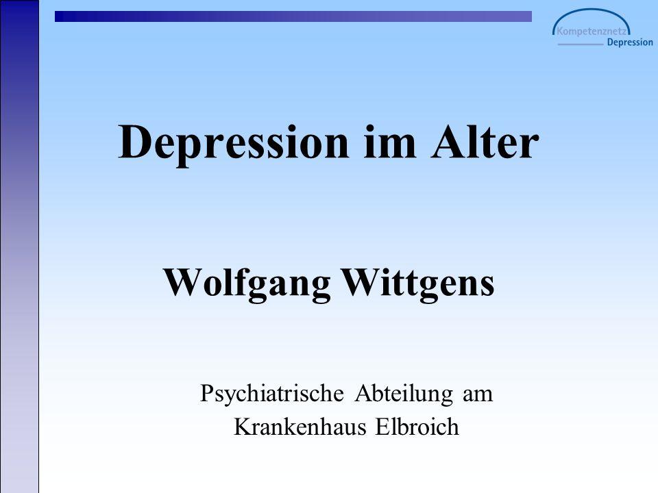 Häufigkeit der Depression 0 10 20 30 40 50 60 70 80 90 100 In % Allgemein- bevölkerung in Privathaus- halten lebend > 65 Jahre in Alten- & Pflegeheimen lebend > 65 Jahre 2-7% 5-10% 25-45%