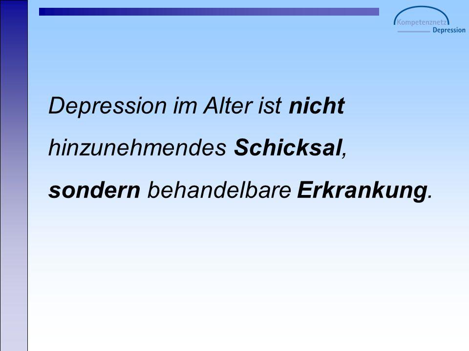 Depression im Alter ist nicht hinzunehmendes Schicksal, sondern behandelbare Erkrankung.