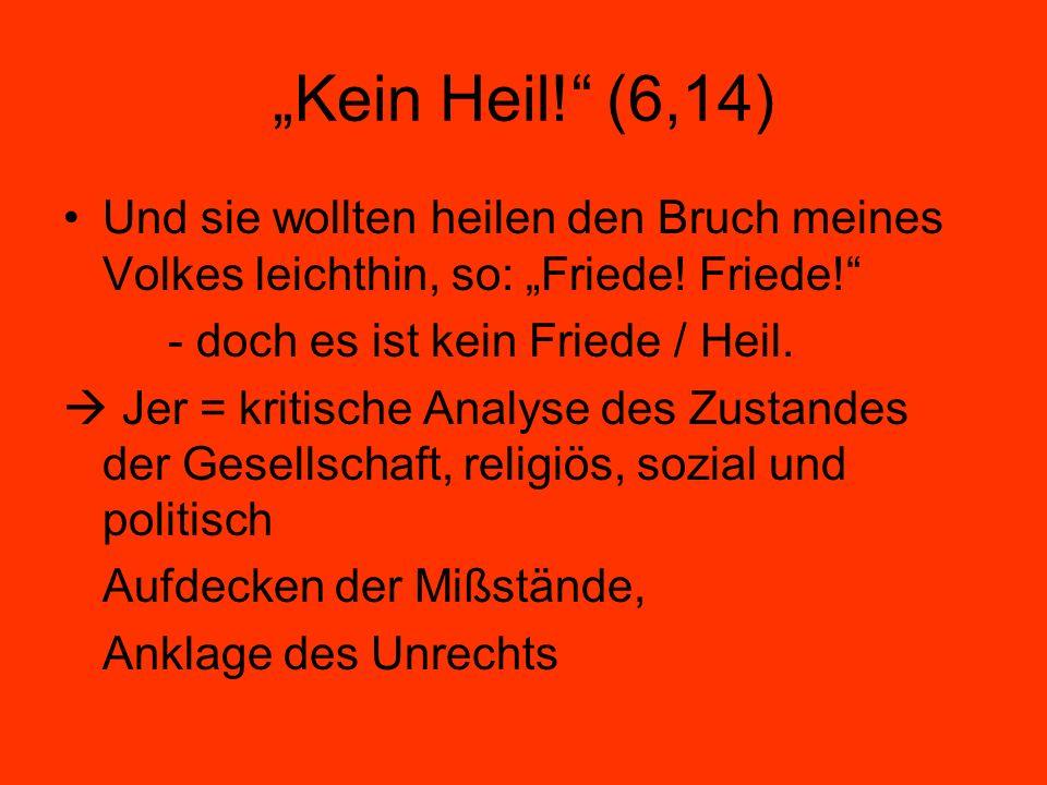 Die Trostrolle (Jer 30f) 30,5-31,22: sechs Gedichte, mit Wende von Not und Trauer zu neuem Leben, darin Wechsel männlich – weiblich s.