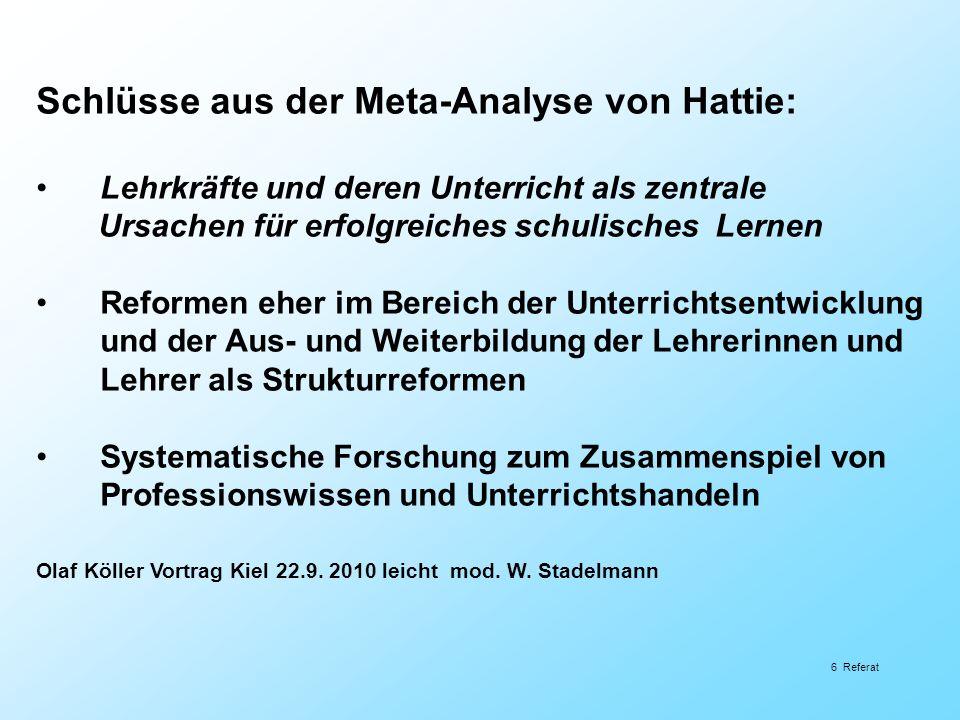 7 Referat Schweizer Untersuchung: «Die Lehrperson spielt eine entscheidende Rolle» (Aeberli, C.: «Best practice».