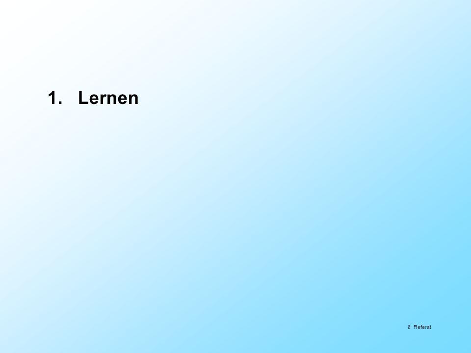 8 Referat 1. Lernen