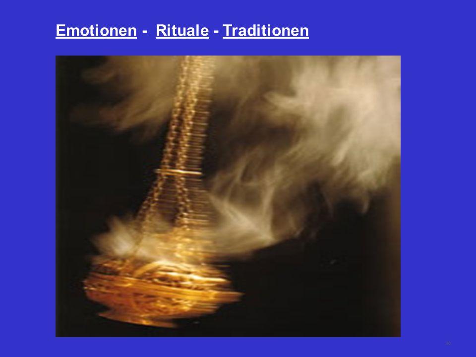30 Emotionen - Rituale - Traditionen