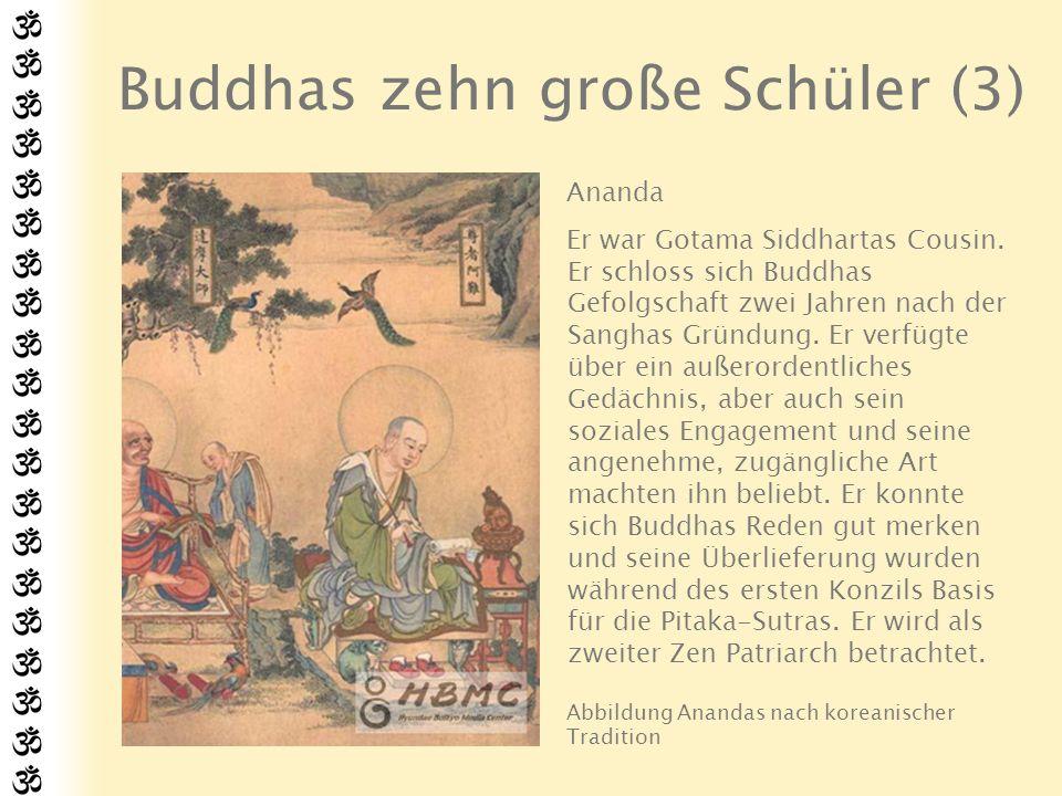 Buddhas zehn große Schüler (4) Anuruddha Er war vor seinem Einntritt in Buddhas Orden ein elegante junger Mann und führte ein vergnügliches und behütetes Leben.