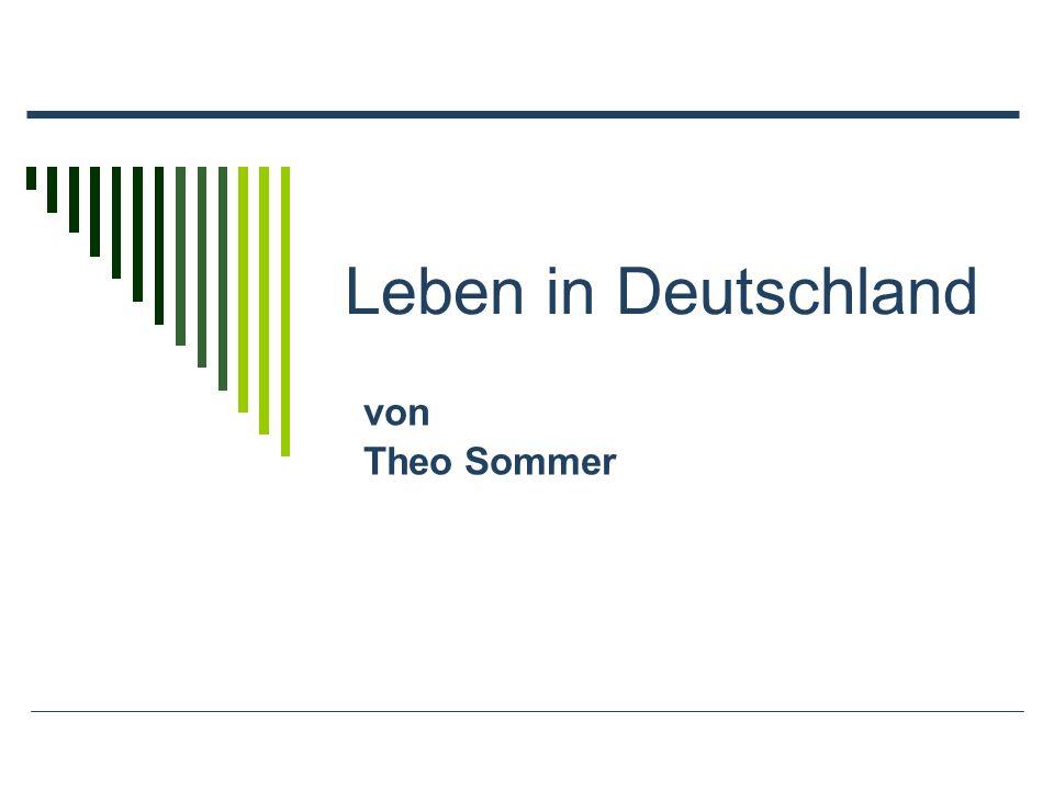 Leben in Deutschland von Theo Sommer
