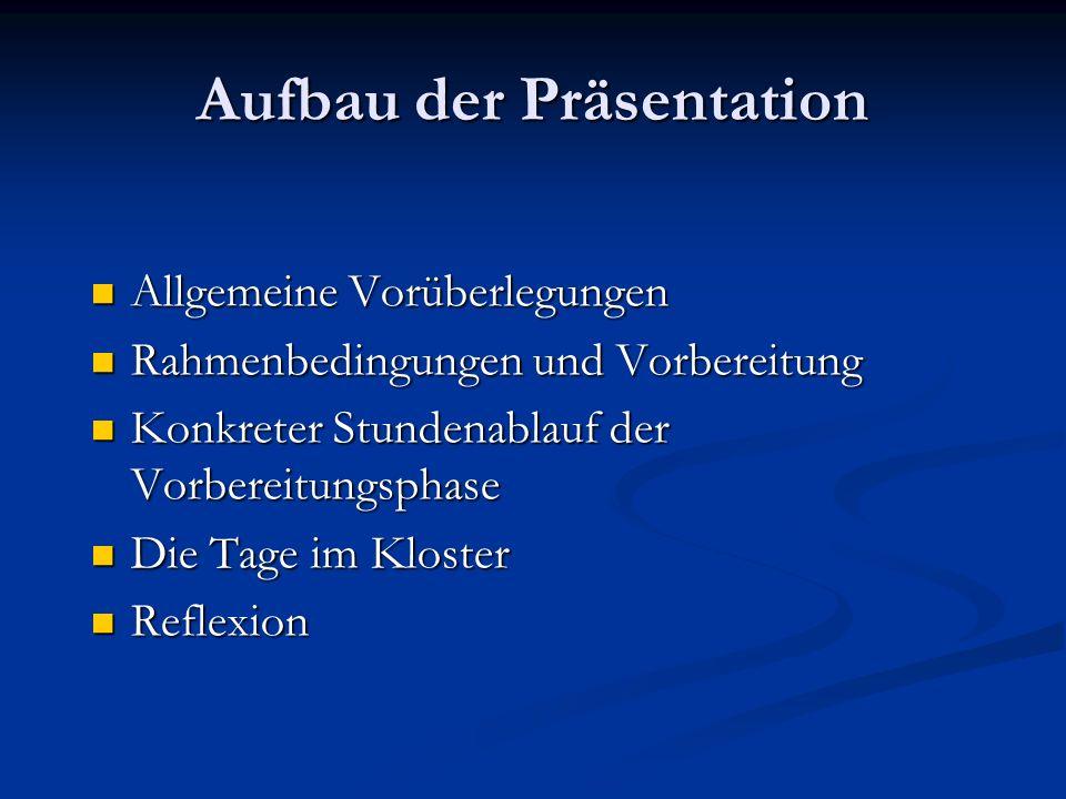 Aufbau der Präsentation Allgemeine Vorüberlegungen Allgemeine Vorüberlegungen Rahmenbedingungen und Vorbereitung Rahmenbedingungen und Vorbereitung Ko