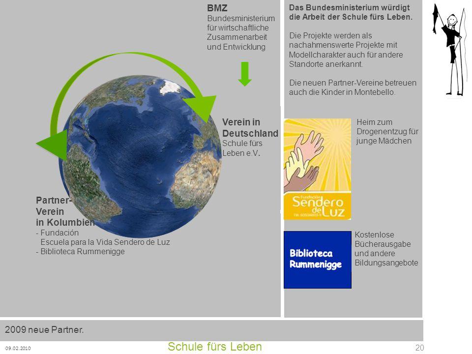 Schule fürs Leben 09.02.2010 20 Partner- Verein in Kolumbien - Fundación Escuela para la Vida Sendero de Luz - Biblioteca Rummenigge Verein in Deutsch