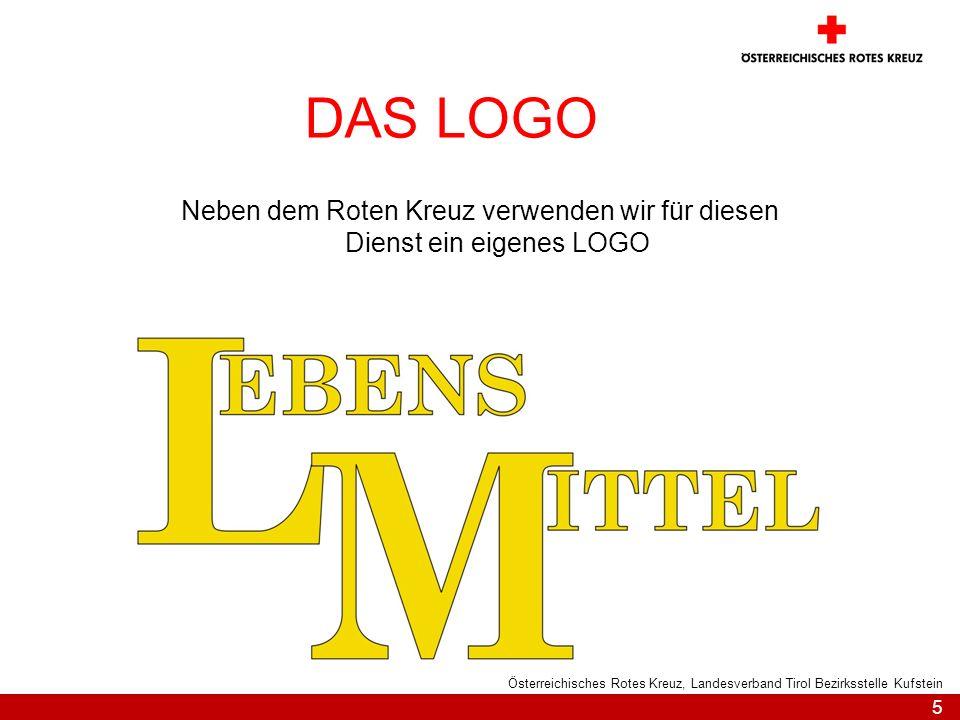 5 Österreichisches Rotes Kreuz, Landesverband Tirol Bezirksstelle Kufstein DAS LOGO Neben dem Roten Kreuz verwenden wir für diesen Dienst ein eigenes LOGO