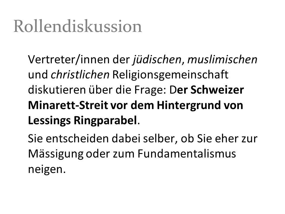 Rollendiskussion Vertreter/innen der jüdischen, muslimischen und christlichen Religionsgemeinschaft diskutieren über die Frage: Der Schweizer Minarett
