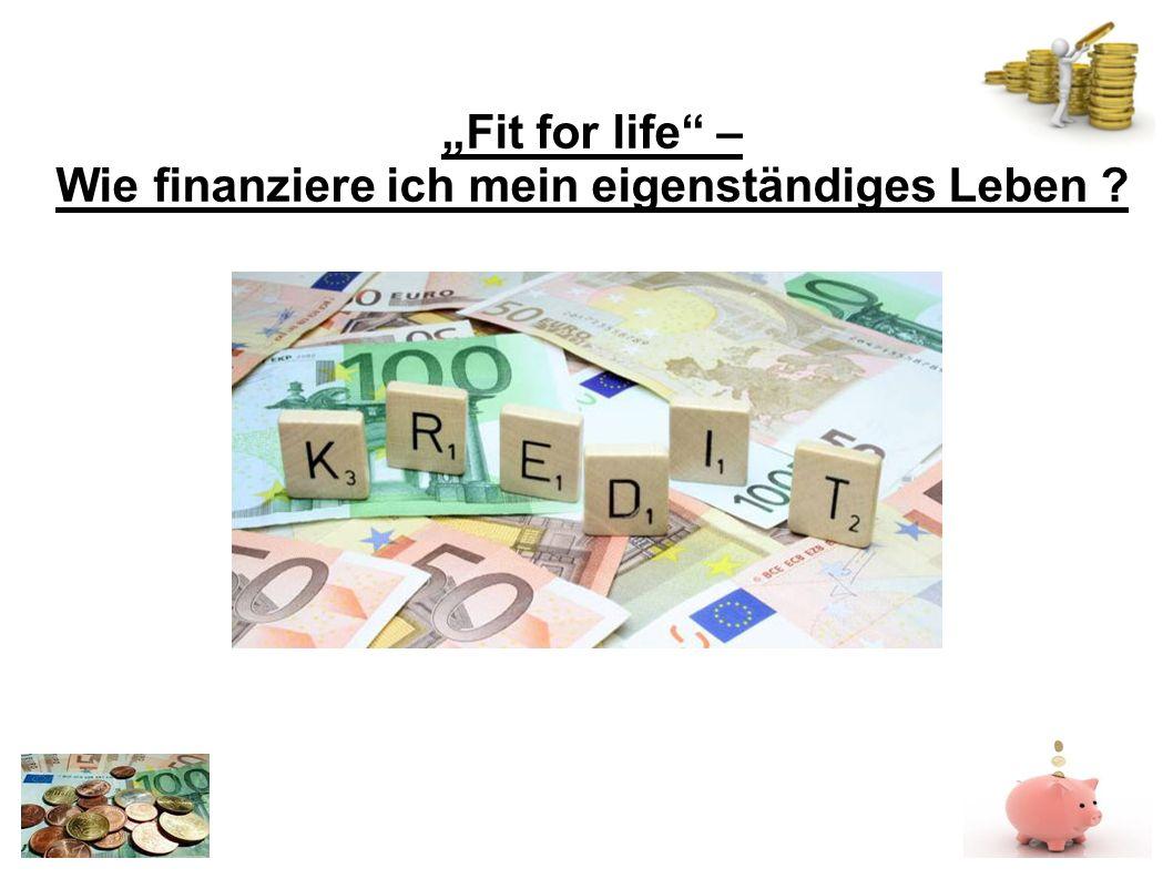 Fit for life – Wie finanziere ich mein eigenständiges Leben