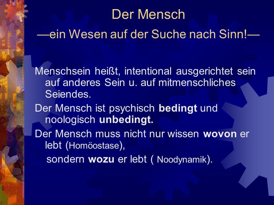 Die lebentragende Trias Zur Ausbildung in Logotherapie und Existenzanalyse. Dozentin:lic.phil. Maria de Lourdes Stiegeler 2007